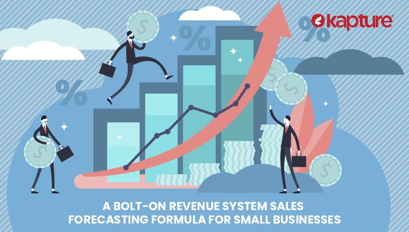 A-Bolt-on-Revenue-System-Sales-Forecasting-Formula-For-Small-Businesses