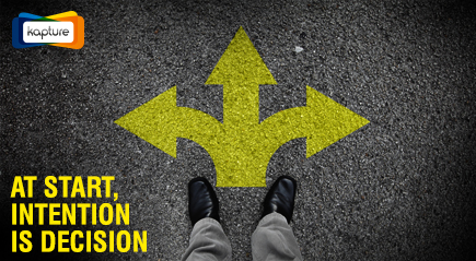 At start, Intention is Decision