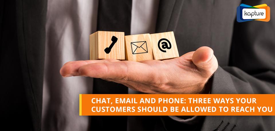 babbelen, e-mail en telefoon: drie manieren om uw klanten moet worden toegestaan om u te bereiken