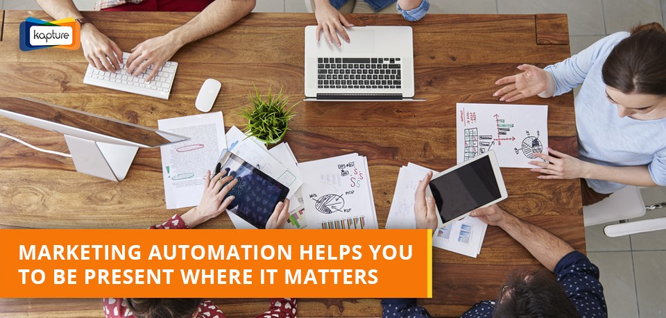 Awaken force of marketing Automation: How to be present where it matters?
