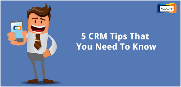 CRM Tips : Five basic things to accelerate your sales processing