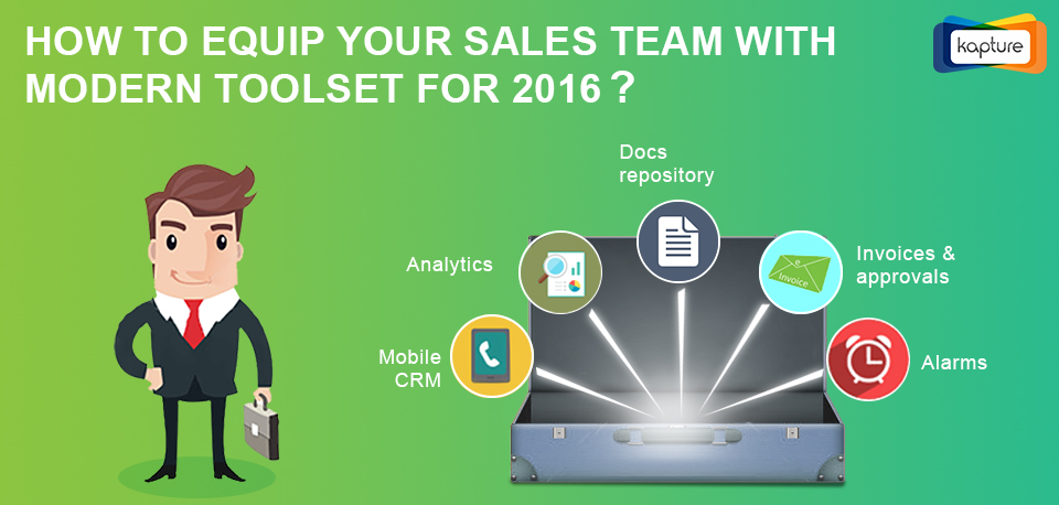 How to equip your Sales Team with Modern Toolset for 2016?