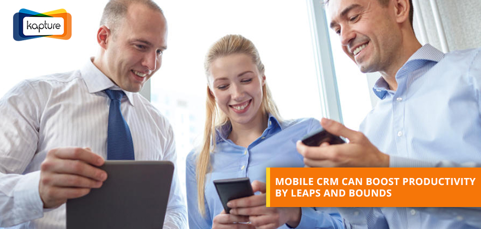 Mobile CRM How can business productivity be improved by using the mobile platform