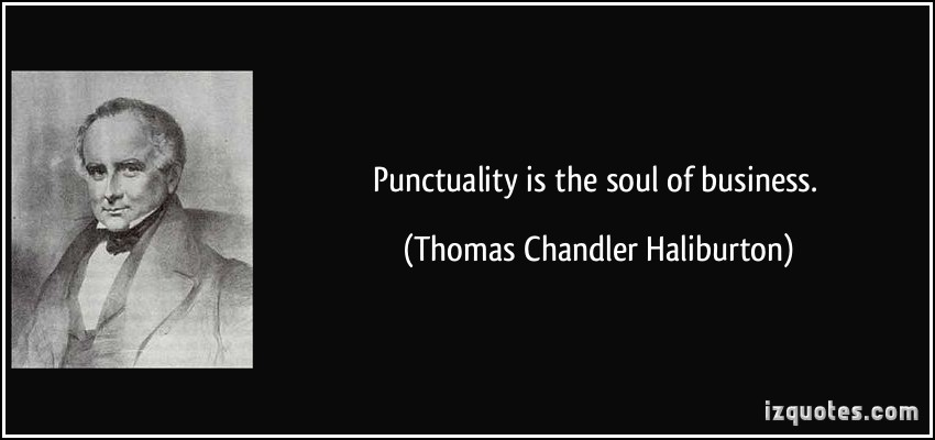 quote-punctuality-is-the-soul-of-business-thomas-chandler-haliburton-77853