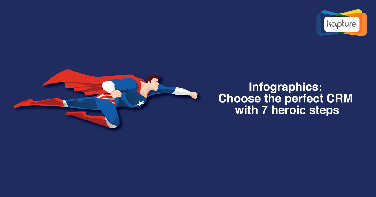 Choose the perfect CRM with 7 heroic steps [INFOGRAPHIC]