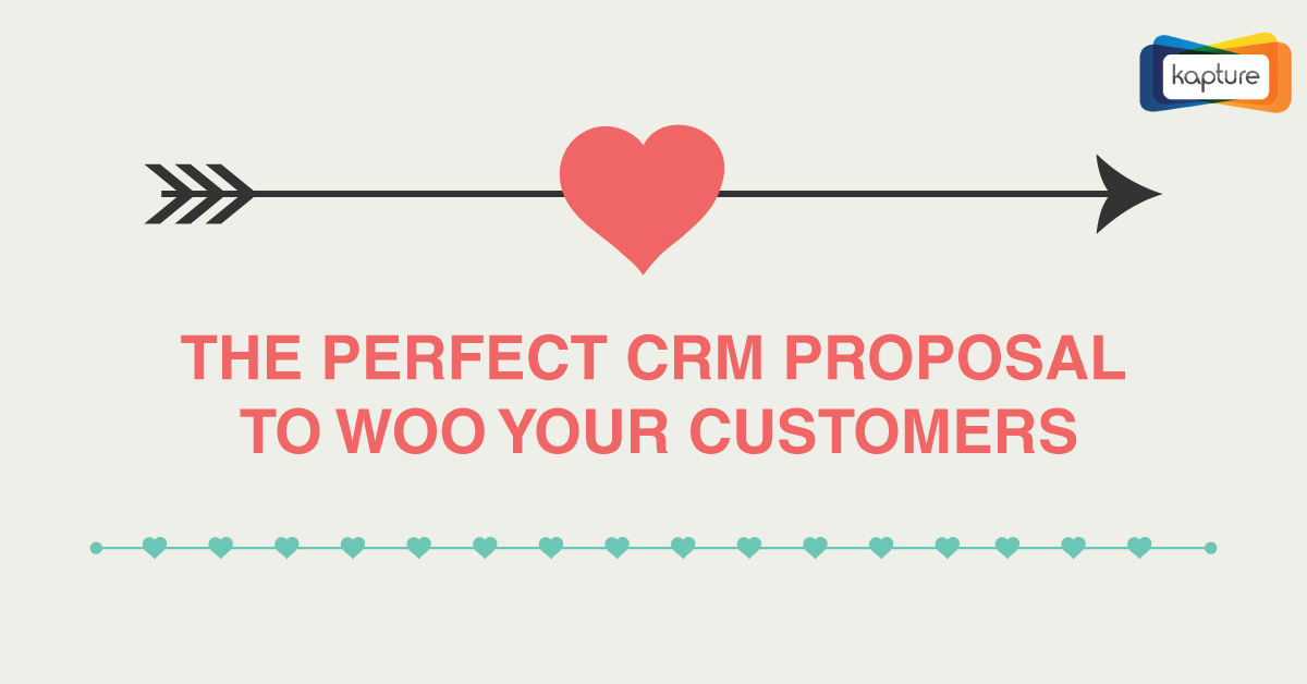 The Perfect CRM Proposal to Woo your Customers [INFOGRAPHIC]