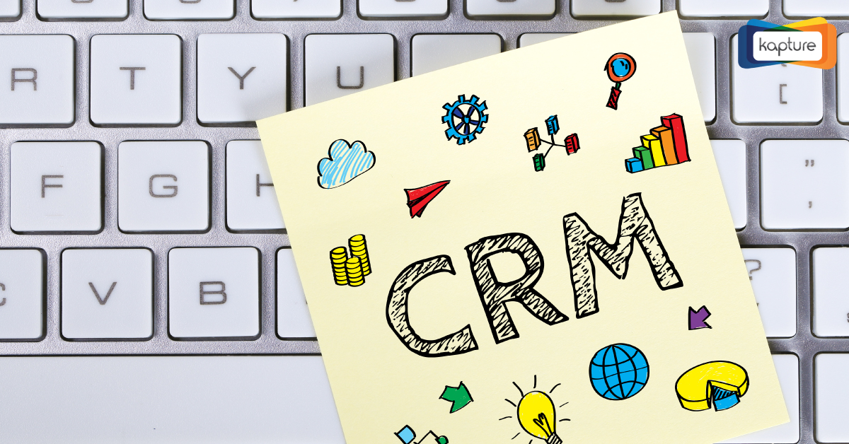 Stay a step ahead with Kapture CRM