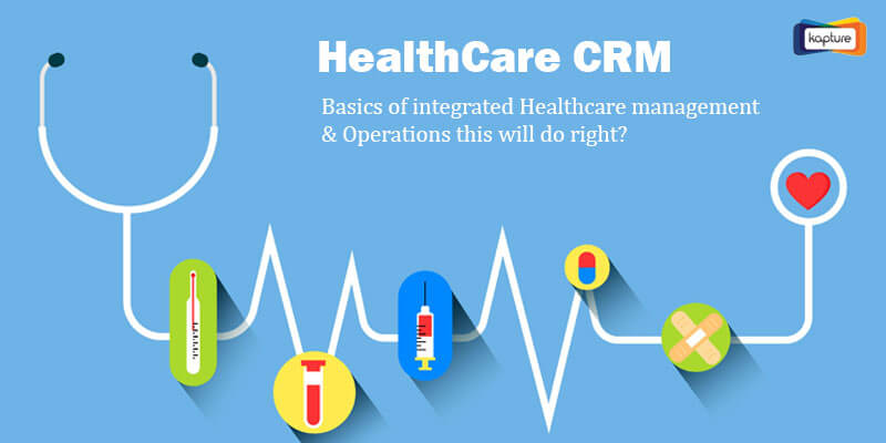 Role Of CRM in Healthcare Services