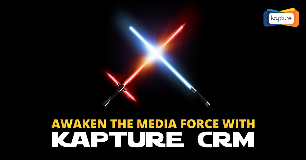 Awaken the Media Force with Kapture CRM [Infographic]