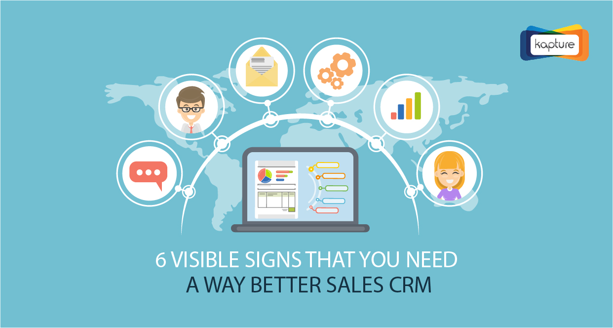 6 visible signs that you need a way better Sales CRM [INFOGRAPHIC]