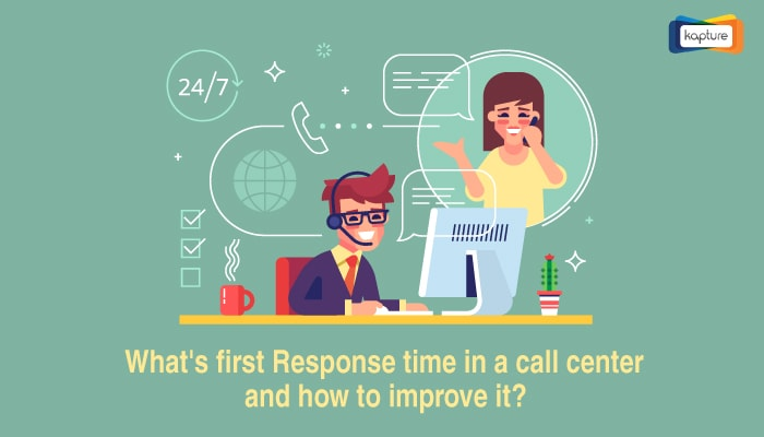 What's First Response Time In A Call Center And How To Improve It