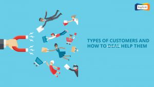 Types of Customers and How to Help Them
