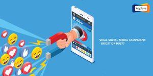 Viral kampanjer i sociala medier - Boost eller byst?