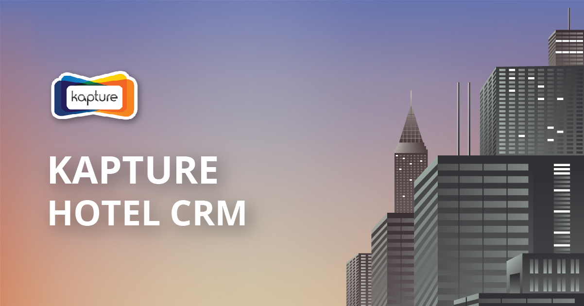 A hotel crm helps earn loyalty and revenue. Find out how kapture hotel crm helps provide the best experience to guests in this infographic.