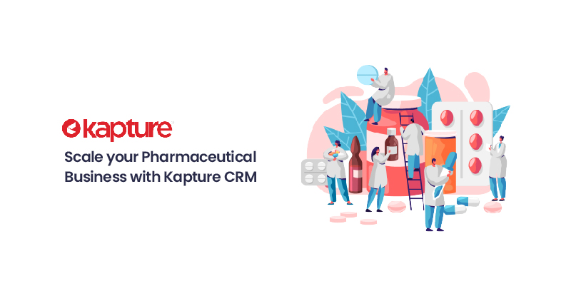 Pharmaceutical Business with Kapture CRM