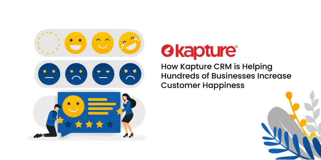Top Things Businesses Love About Kapture CRM