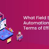 Field Service Automation