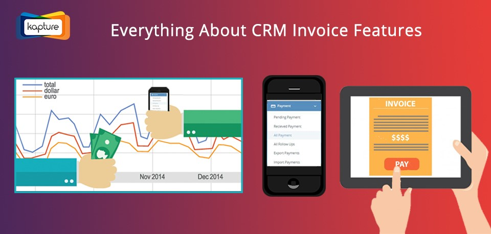 Kapture CRM Invoice Features