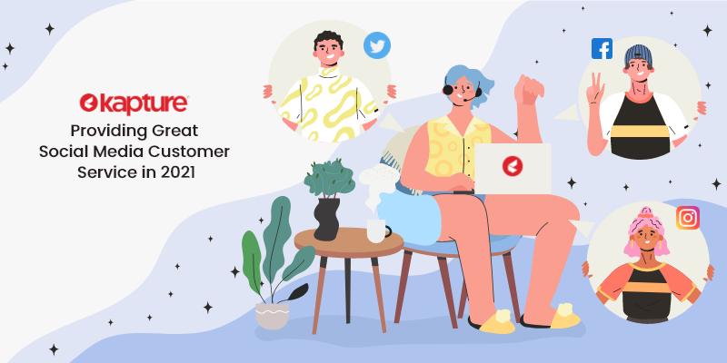 Social media customer service 2021
