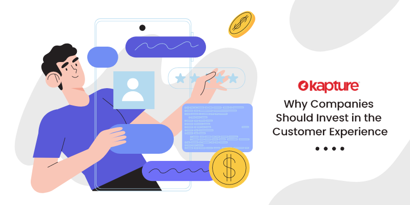 Why companies should invest in the Customer experience